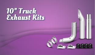 "10"" Truck Exhaust Kits"